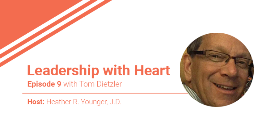 Episode 9: Leaders with Heart Know That They Must Connect With Their People Consistently To Be Trusted