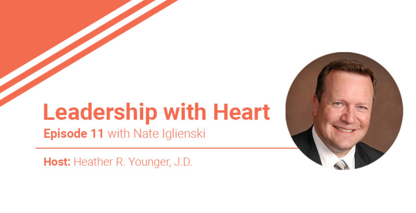 Episode 11: Leaders with Heart Work Hard Not to Harden Their Hearts