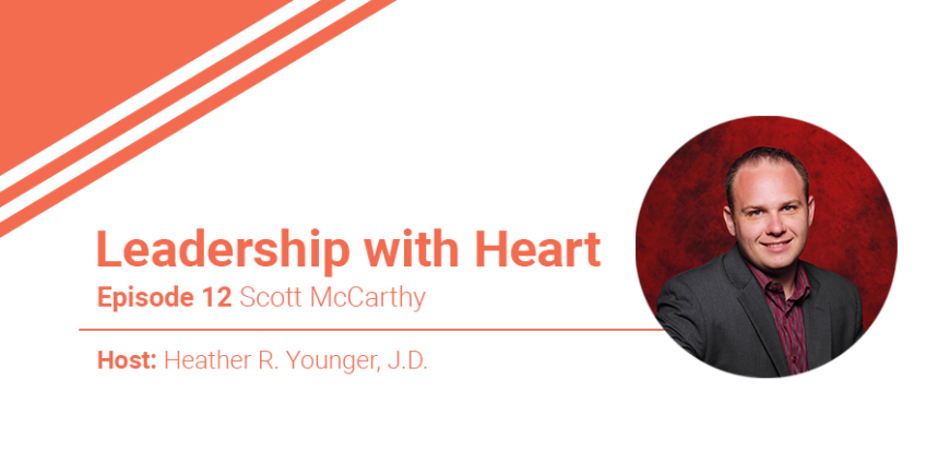 Ep. 12: Leaders with Heart Build a Team Before They Need One