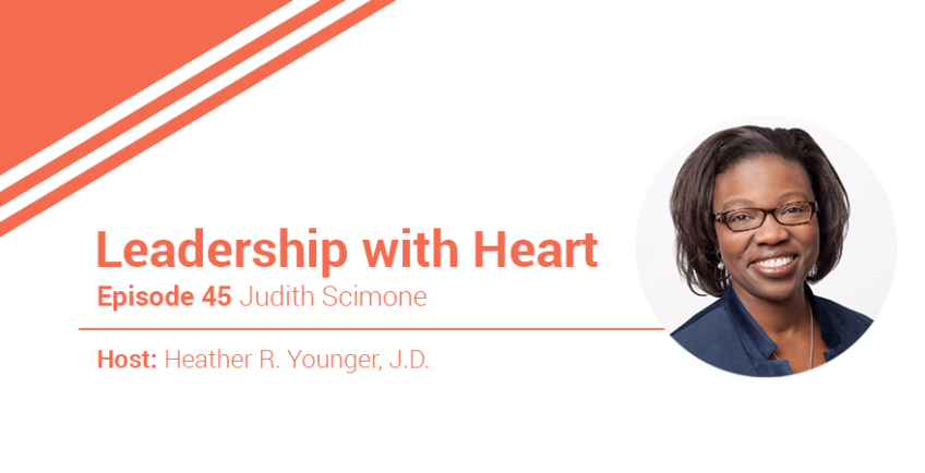45: Leaders With Heart Leave A Legacy Of People And Impact