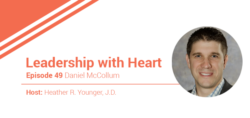49: Leaders With Heart Speak The Future Into The People They Lead