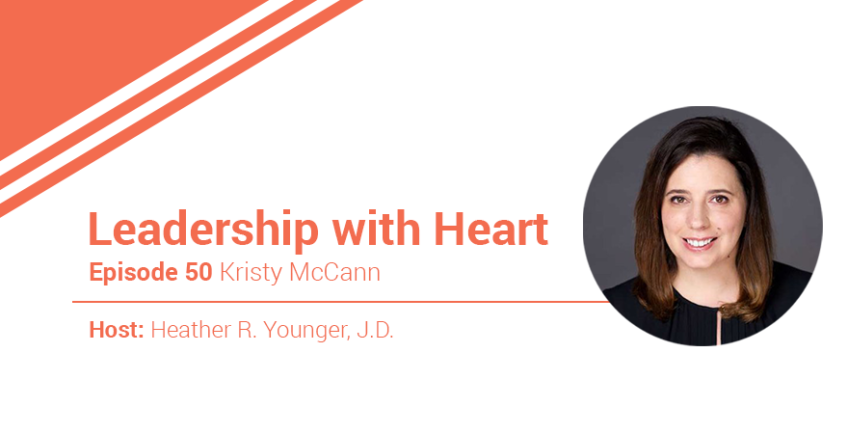 50: Leaders With Heart Know That Their Lens Impacts Those They Lead