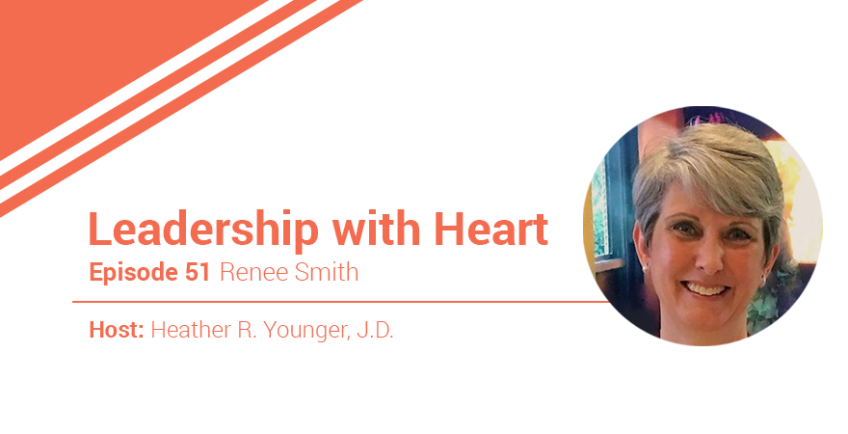 51: Leaders With Heart Promote Love In The Workplace