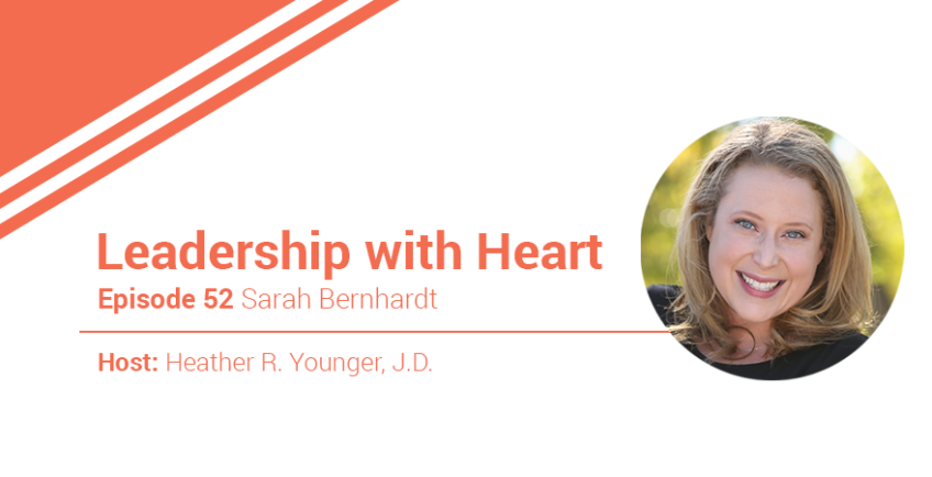 52: Leaders With Heart Use Empathy To Understand Their People