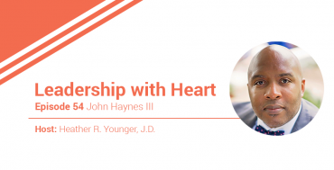54: Leaders With Heart Are Self-Reflective