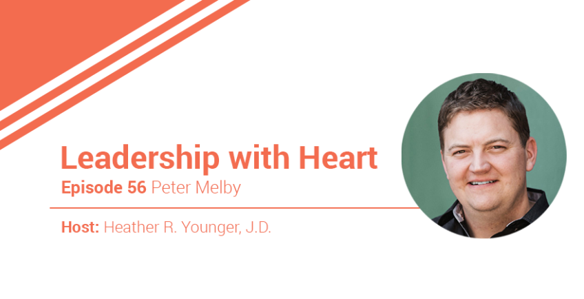 56: Leaders With Heart Ask The Right Questions To Understand The People They Lead.