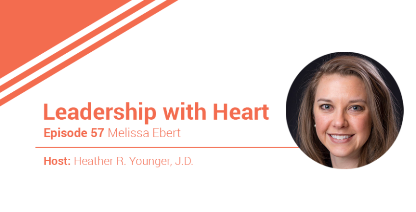 57: Leaders With Heart Create Psychological Safety For Their Teams