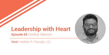 64: Leaders With Heart Help Their People Focus On A Common Mission