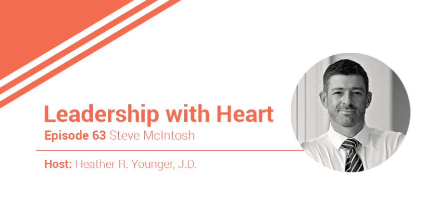 63: Leaders With Heart Know That They Need Followers Before They Can Lead