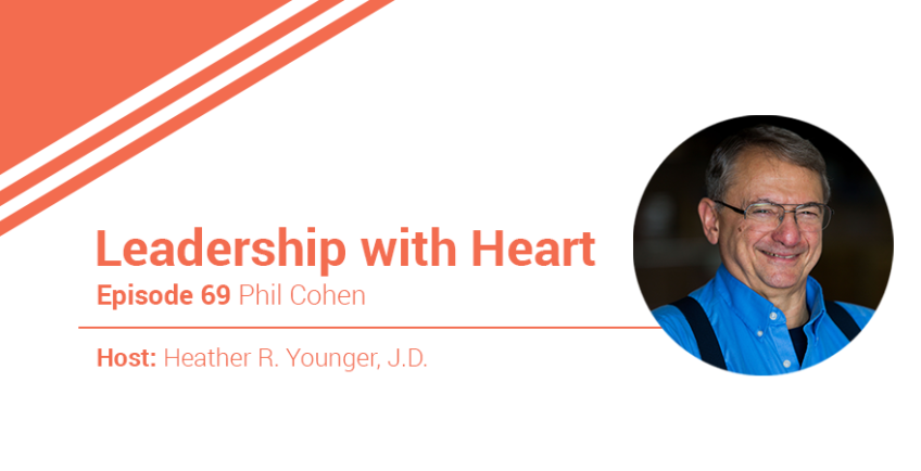 69: Leaders With Heart Invest In The Potential Of Their People