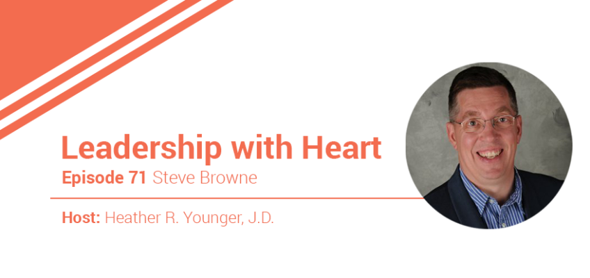 71: Leaders With Heart Understand What Drives Their People