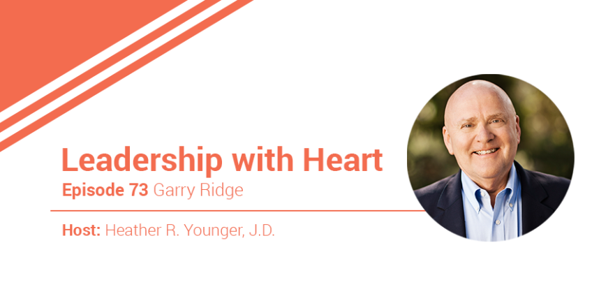 73: Leaders With Heart Help Their People Step Into The Best Versions Of Themselves