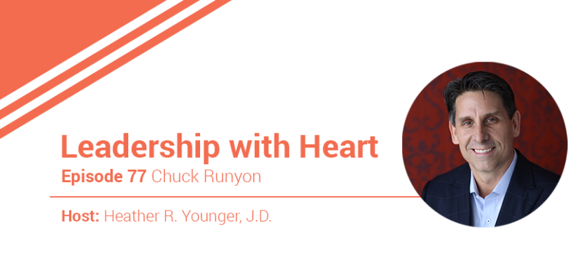 77: Leaders With Heart Understand That There Is An Emotional Investment To Being A Leader