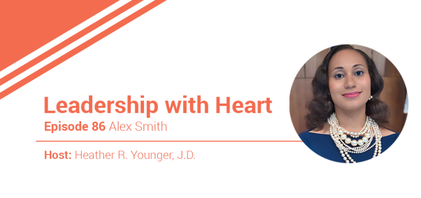 86: Leaders With Heart Embrace Their People And Their Results