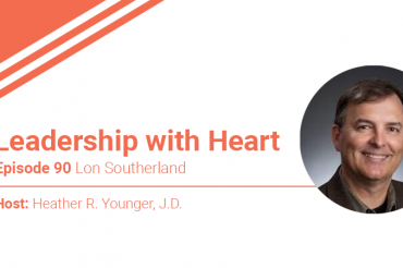 90: Leaders With Heart Remember Where They Came From