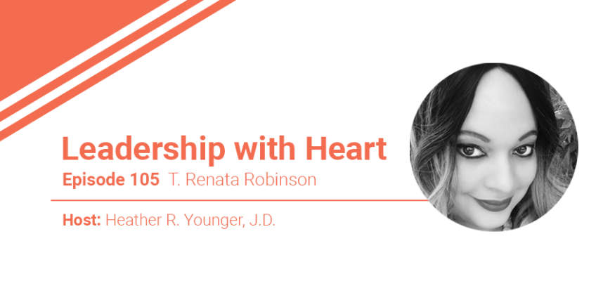 105: Leaders With Heart Understand That If Their People Fail They Fail